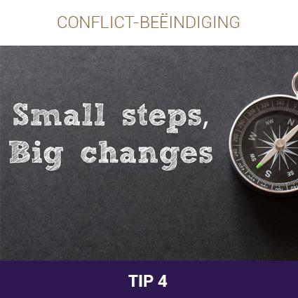De 10 tips bij conflictbeëindiging: Tip 4